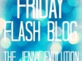 Friday Flash Blog  Jenny