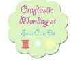 Craftastic Monday