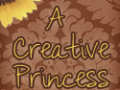 A Creative Princess