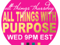 All Things with a Purpose