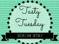 Tasty Tuesday Link Up Party