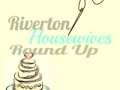 Riverton Wives Roundup