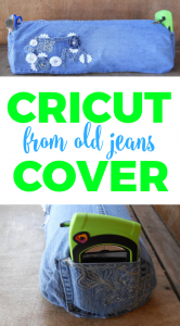 Cricut Cover from Old Jeans