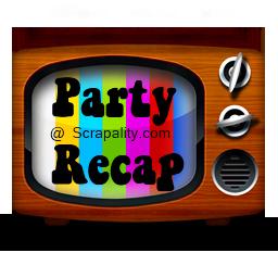 Party Recap #5