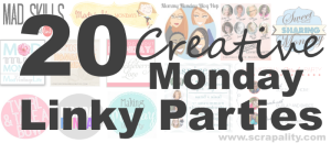 20 Creative Monday Linky Parties