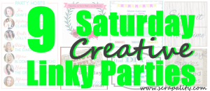 9 Saturday Creative Linky Parties