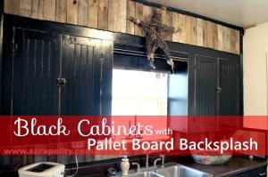 Black Chalkboard Cabinets with Pallet Board Backsplash