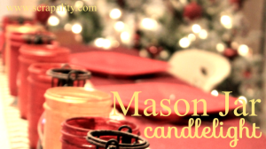 Mason Jar Candlelight for Thanksgiving Celebration