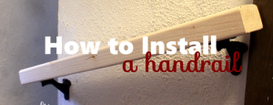 How to Install a Handrail to a Staircase in Your Home