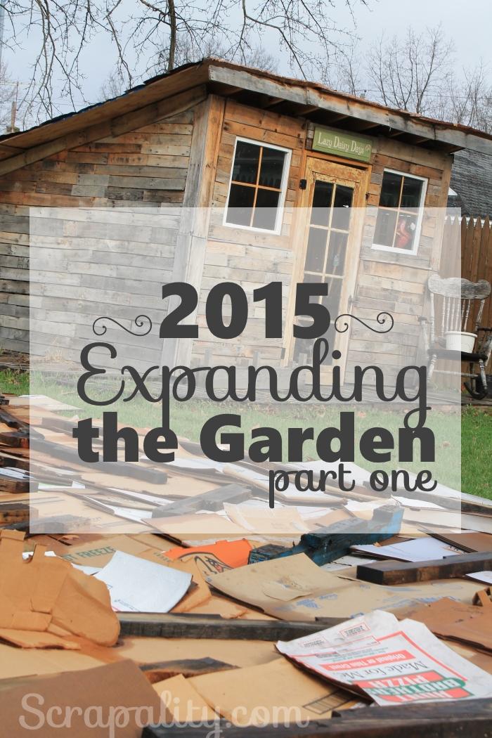 2015 Expanding the Garden Part 1d