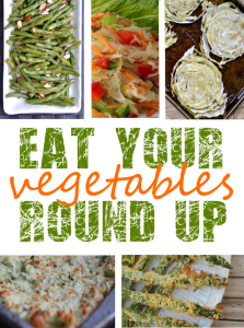 Eat Your Vegetables Roundup