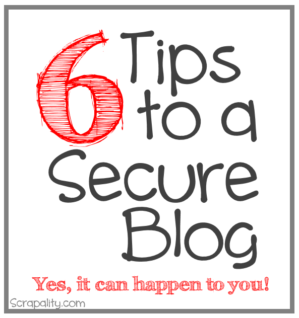 6 Tips to a Secure Blog