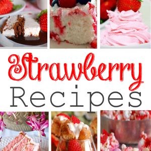 Strawberries Recipes Galore