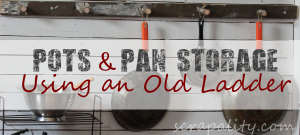 Pots and Pans Storage Using an Old Ladder in the Kitchen