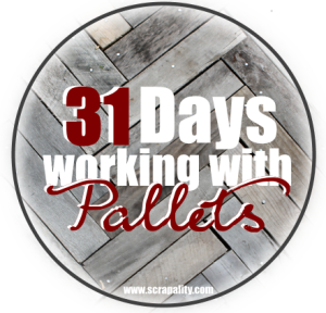 31 Days Working with Pallets