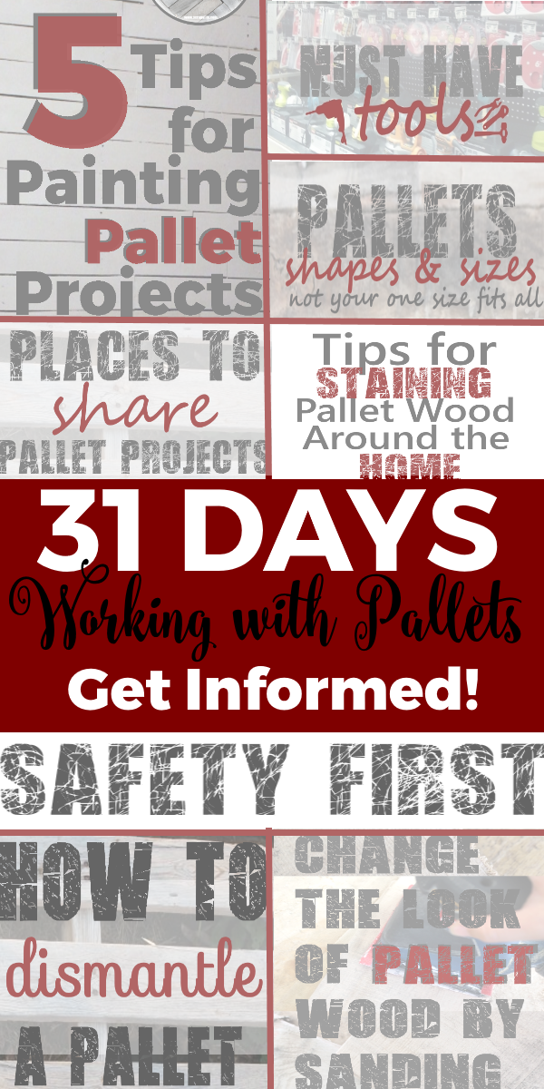 31 Days Working with Pallets Get Informed