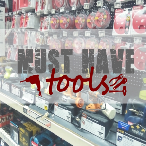 Must have tools Featured
