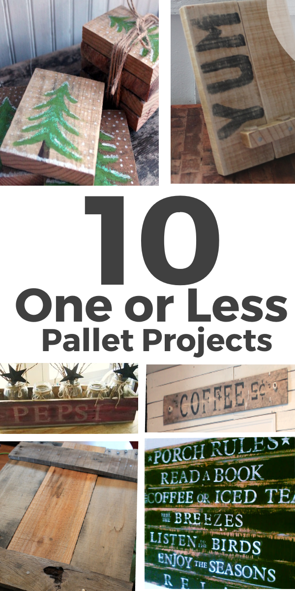 10 One or Less Pallet Projects