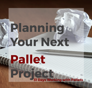 Planning Your Next Pallet Project Feature