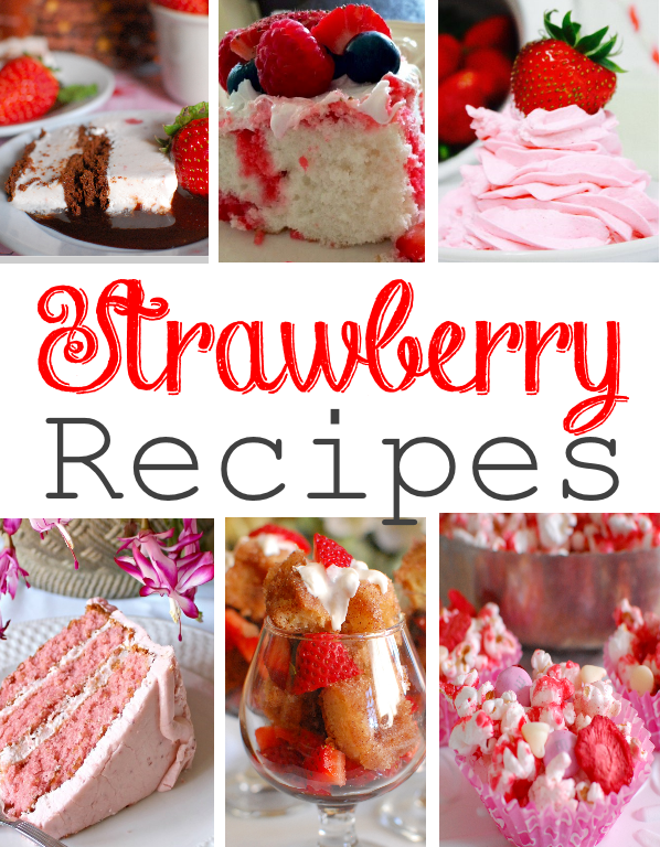 Strawberry Recipes Roundup