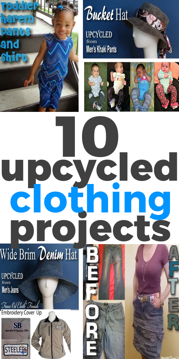 10 Upcycled Clothing Projects