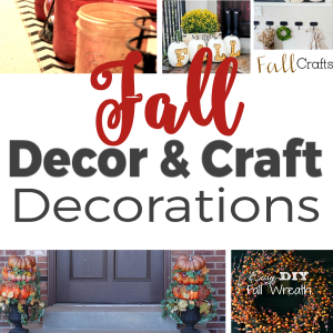 Fall Decor & Craft Creations