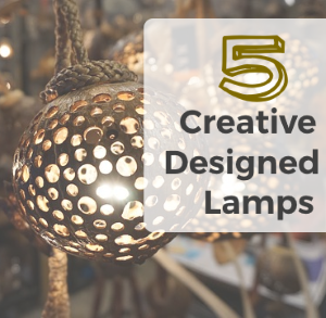 Five Creatively Designed Lamps / Guest Post