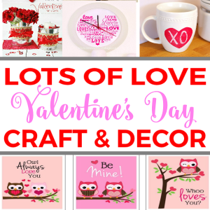 Lots of Love Valentine's Day Craft & Decor Ideas