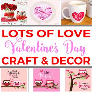 Lots of Love Valentine's Day Craft & Decor Ideas