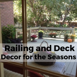 Railing and Deck Decor for the Seasons