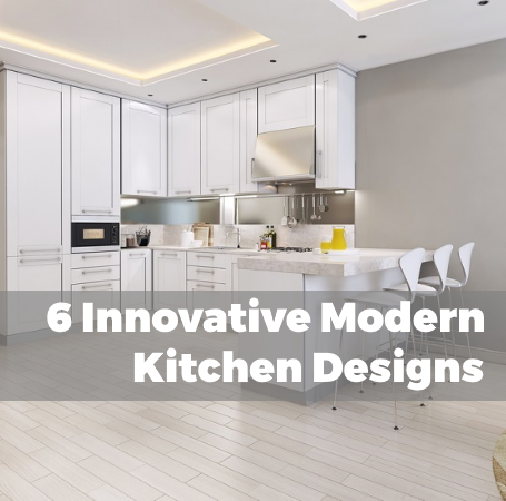 6 Innovative Kitchen Designs