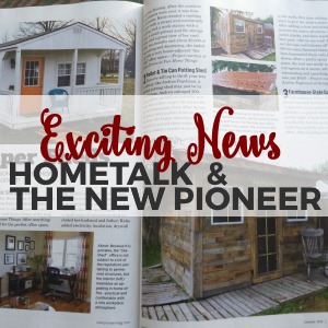 Exciting News / Hometalk and The New Pioneer Publication