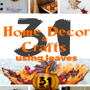 31 Home Decor Crafts Using Leaves