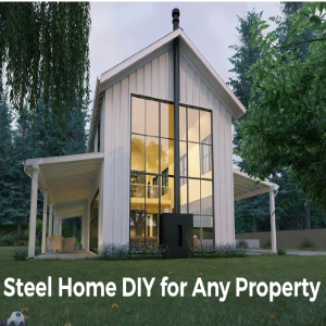 Steel Home DIY For Any Property