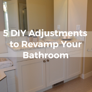 5 Small DIY adjustments that will totally revamp your bathroom