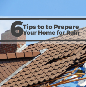 Home Improvement: 6 Tips to Prepare Your Home for the Rain
