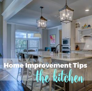 Home Improvement Tips: The Kitchen