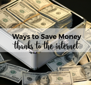 Innovative Ways to Save Money Thanks to the Internet
