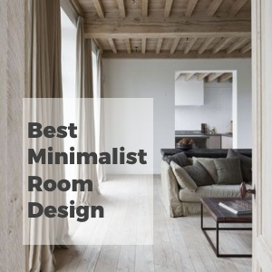 Best Minimalist Room Design