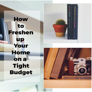 How to Freshen Up Your Home on a Tight Budget
