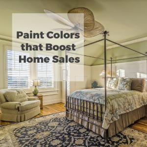 Paint Colors that Boost Home Sales
