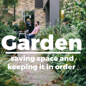 Garden: Saving Space and Keeping Everything in Order