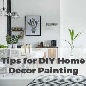 Tips You Need For DIY Home Decor Painting