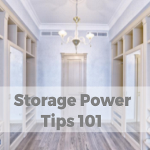 Storage Power Tips 101: How To Free Up Mess With These Storage Tips