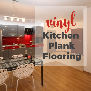 Give A Luxury Look to Your Kitchen Using Vinyl Plank Flooring