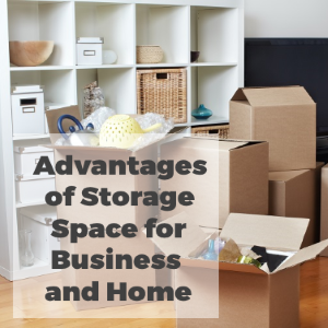 Advantages of Storage Space for Business As Well As Homemakers