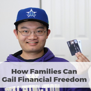 How Families Can Gain Financial Freedom