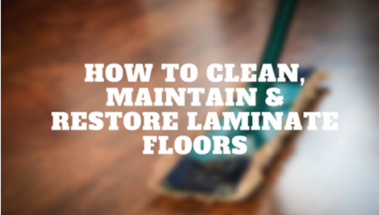 How To Clean Maintain Restore Laminate Floors Scrapality