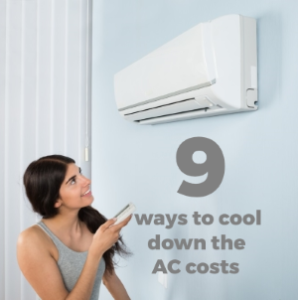 9 Ways to Cool Down the AC Costs