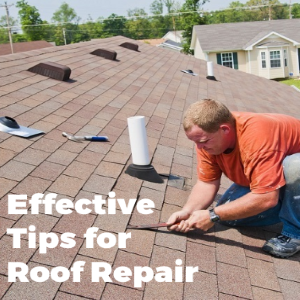Effective Tips for Roof Repair and Restoration for Your House